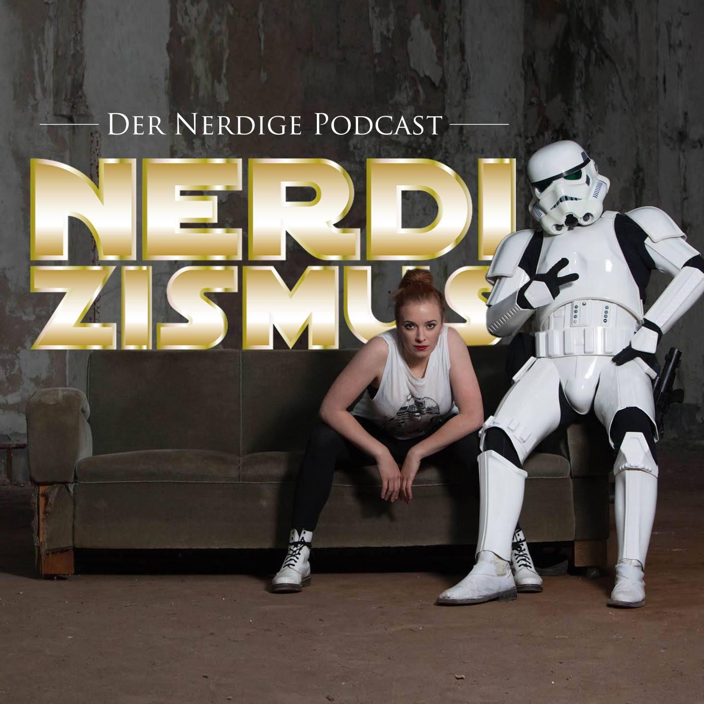 Nerdizismus - Podcast für Nerds, Geeks und Cosplayer